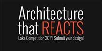 竞赛消息 Laka 2017:Architecture that Reacts